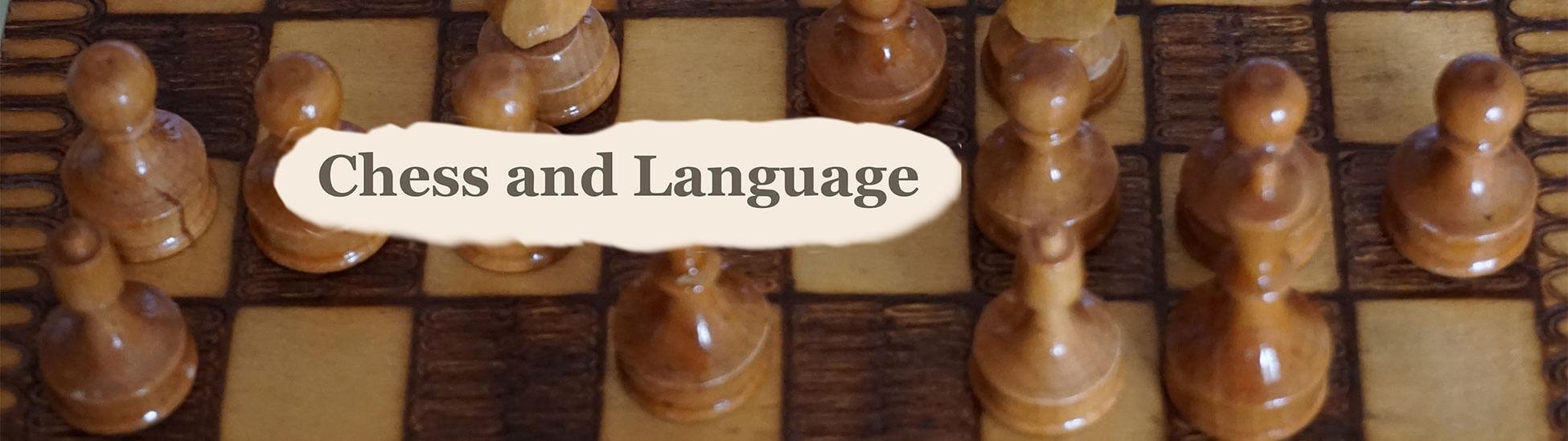Chess and Language